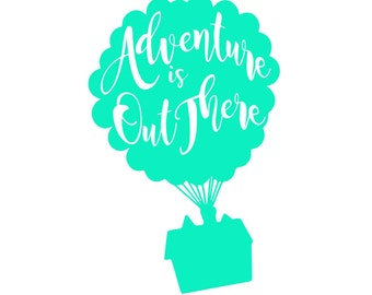 Adventure is Out There - Up - Pixar Decal - Disney Decal - Laptop Decal - Bumper Sticker - Car Decal - Yeti Tumbler Decal - Macbook Decal
