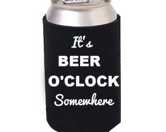 It's Beer O'Clock Somewhere can cooler, Beer can cooler, Beer Kozie, I Love Beer, Beer Mug, Beer Stein, Drunk, Beer, Beer gifts, Craft Beer