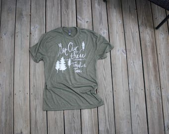 T shirt Get Out There short Sleeve Hiking Explore