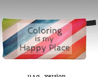 Adult Coloring Happy Place Pencil Crayon Case Colored Pencil Case Colouring Stress Relief Colorful Pencil Zipper Case by Karen Makes
