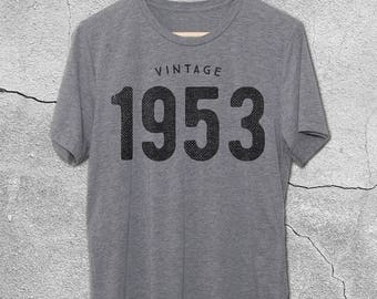 65th Birthday for Him & Her - Vintage 1953 T-Shirt - 65th Birthday Shirt - Gift Ideas - tshirt - 65th birthday gifts for women and men