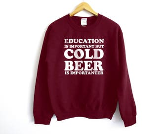 Cold Beer Sweater - Beer Sweater - Beer Sweatshirt - Funny Sweater - Drinking Sweater - Party Shirt - Husband Sweater - Gift For Him