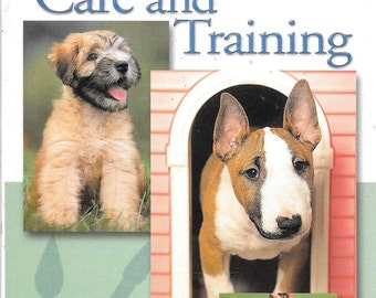 Quick and Easy Puppy Care and Training (NEW)