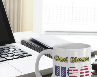 God Bless USA Mug - God Bless the USA - God Bless America Flag - Independence Day Gifts - 4th Of July Mug - America Flag - USA Flag on A Mug