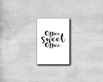 Office sweet office - Typographical Print