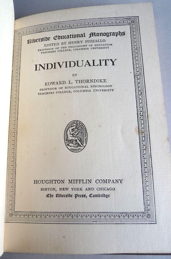Individuality 1911 by Edward L. Thorndike Hardcover HC - Houghton Mifflin - Personal Differences Intellect Character