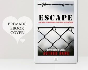 Crime eBook Cover - eBook Design - Thriller eBook Cover - eReader Cover - Kindle Cover - Premade eBook Cover - Prison Cover - Escape Cover
