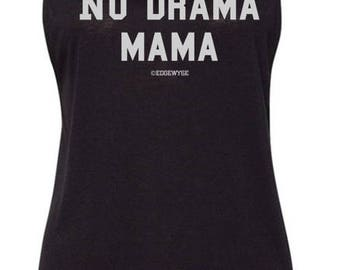 No Drama Mama muscle tee