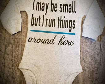 Preemie, Baby, Newborn, Unisex, I May Be Small But I Run Things Around Here - Super Cute and Would Make A Cute Baby Shower Gift!