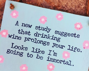 Funny Wine Sign-Wooden Plaque-Handmade-Hand Stamped-Funny Gifts-Funny Quotes-Gifts For A Wine Drinker-Gifts For Her-Gifts For Women