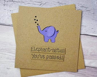 Elephant congratulations card, You've passed card, Driving test, Graduation, Exams, Handmade funny pun animal card, Personalised message