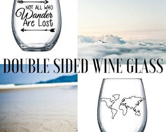 Not all who wander are lost/Custom Stemless Wine Glass/Personalized Wine Glass/Personalized Gift/Stemless Wine Glass/Custom Travel Glass