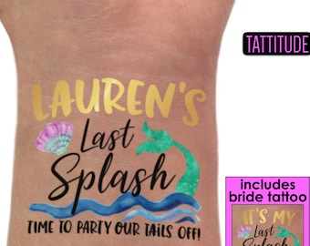 Mermaid Bachelorette Party Tattoos | Trading My Tail for a Veil, Time to Party Our Tails Off, Last Splash, Mermaid Bachelorette, beach bach