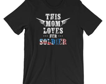 This Mom Loves Her Solider Funny Armed Services Gift Tee | Army Mom | Military Mom | Army Tee | Love My Soldier | Soldier | Short-Sleeve Uni