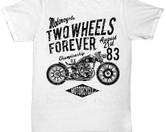 Motorcycle Two Wheels Forever T-shirt