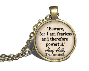 Mary Shelly, 'Beware For I Am Fearless, And Therefore Powerful', Frankenstein Quote Necklace, Literary Keychain, Keyring, Bracelet, Ring 2