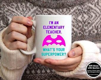 Teacher Gift Mug, Teaching Gift, Thank You Teacher Appreciation Gift, What's Your Superpower Mug, Elementary School Teacher Mug PINK