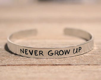 NEVER GROW UP Bracelet - Peter Pan - Tinker Bell - Disney Fan Gift - Stamped Metal Bangle - One Size Fits All