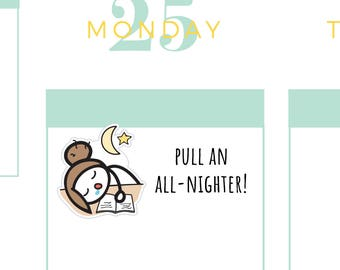 All Nighter Planner Stickers, Student Planner Stickers, Work Late Planner Stickers, Study Planner Stickers, Back To School Planner Stickers