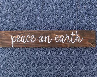 Peace on Earth Wood Sign READY TO SHIP