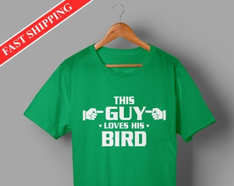 Bird shirts - bird gifts - bird clothing - this guy loves his bird awesome tee shirt for men - pets shirts - animal shirts - gifts for men