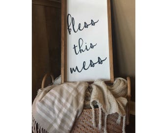 24in. x 12in. Bless this Mess Sign