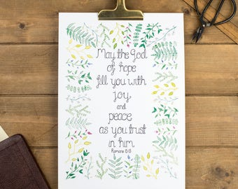 May The God Of Hope Fill You With Joy And Peace Print - Romans 15:13 - Christian Print - Christian Gift - Wall Print - Christian Wall Art