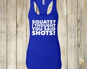 squats workout shirt, workout shirt, workout tank, workout clothes, funny workout tank, funny workout shirts, gym shirt, funny gym shirt