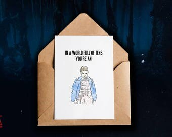 You're an eleven (stranger things card)