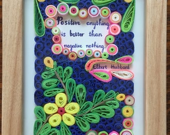 Inspirational Elbert Hubbard Quote:Framed Handmade Quilling Art Gift-Handmade Quilling Quote-Special Quilled Paper Quote-Gift For Occasions