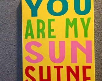 You Are My Sunshine Canvas Art