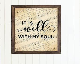 DIY Home Decor - It is well with my soul - INSTANT DOWNLOAD - Printable
