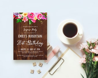 Rustic Wood Birthday Invitation Floral Birthday Printable Invites Surprise Birthday for Women Girls 21st Birthday Party Invitations Template