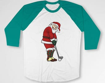 Funny Christmas Gifts For Golfers Xmas Presents For Him Golf T Shirt Holiday TShirt Raglan Sleeves Santa Claus Christmas Outfit TEP-571