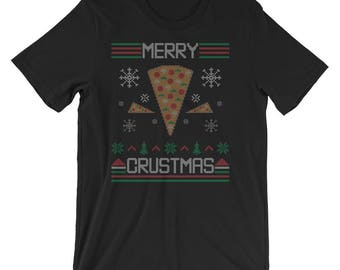 Merry Crustmas Ugly Christmas Sweater UNISEX T-Shirt Pizza Lover Christmas Gift