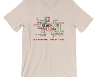 Black Friday Favorite Time of Year T-Shirt