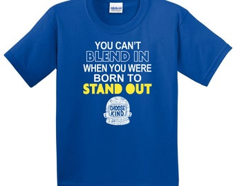 Choose Kind Kids' Shirt - Born to Stand Out