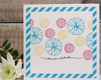 """Let Us Celebrate Hand Stamped, Layered Card in Bright Blue, Pink and Yellow, Large Square Card, Size 6x6"""""""
