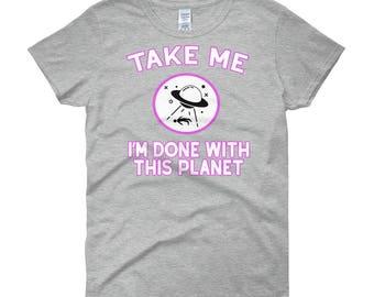Alien Shirt - UFO Shirt - Alien Abduction UFOs Aliens Shirt - Alien T Shirt - Alien Tshirt Festival Rave Top - Women's Short Sleeve T-Shirt