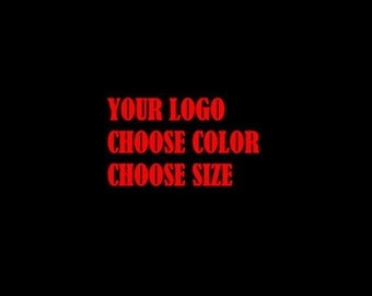 Custom Decal - Your Image or Idea