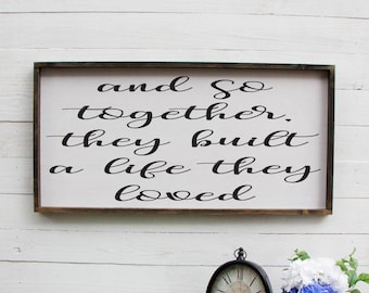 And So Together They Built A Life They Loved Farmhouse Sign Entryway Decor Farmhouse Decor, Foyer Rustic Entryway Decor Large Signs