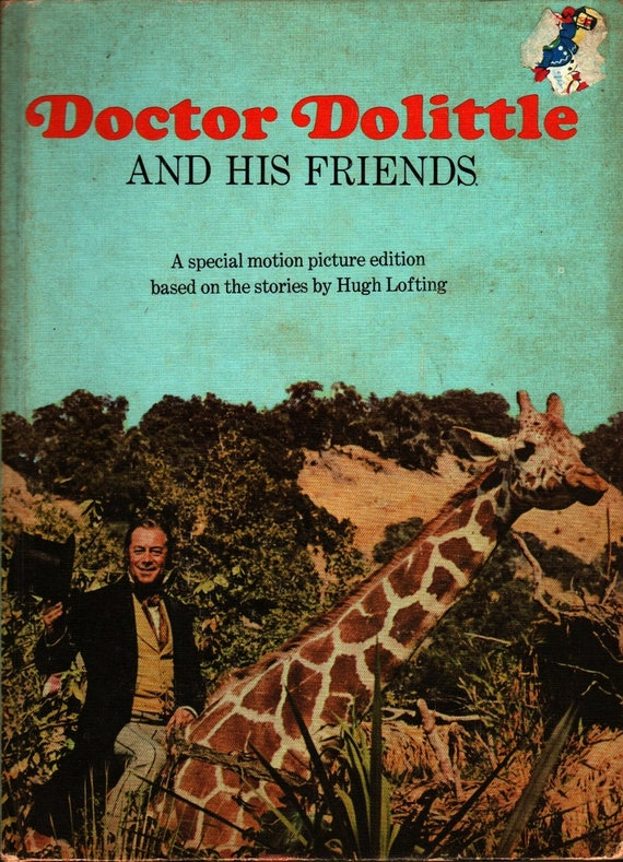 Doctor Dolittle and His Friends - Hugh Lofting (based on the writings of) - Leon Jason - 1967 - Vintage Movie tie-in Book