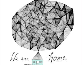 We are Home Fine Art Archival Print of Original Pen and Ink Drawing