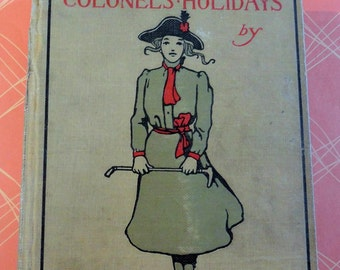 Annie Fellows Johnston The Little Colonels Holiday 1923 Edition Published by the Page Company Eight Glossy BW Illustrations