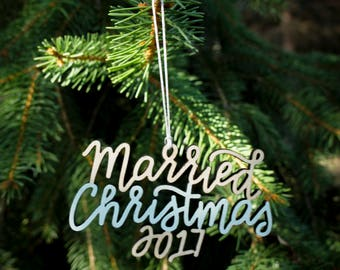 Married Christmas 2017 Ornament - Choose your color! | Christmas Ornament | Newlywed Gift | Christmas Gift | Wedding Gift | Couple Gift