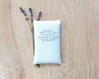 Inspirational Gifts, motivational quote Lavender Pillow Sachet - strength comes from overcoming