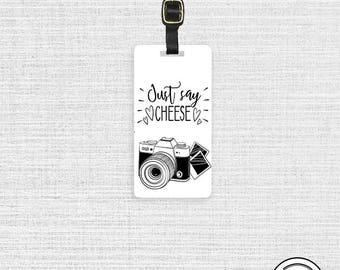 Luggage Tag Just Say Cheese Camera Tag Luggage Tag  With Printed Custom Info On Back Single Tag