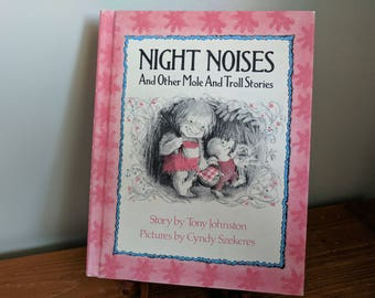Night Noises and Other Mole and Troll Stories by Tony Johnston Illustrated by Cyndy Szekeres, Hardback, 1977, Like New, 7.25x9.25 Inches