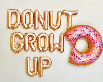 Donut Grow Up, Donut Balloon, Rose Gold Donut Grow Up, Donut Bar, Donut Grow Up Banner, Donut Birthday, Donut Party, Donut Balloon Letters,