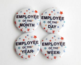 """Employee Appreciation Gifts 1.5"""" Fridge Magnets, Backpack Buttons, Funny Office Gag Gifts, Work Recognition, Thank You, Joke Pinback Badge"""